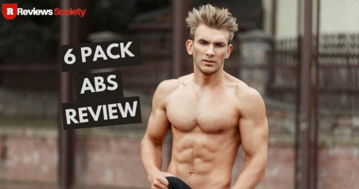 6 Pack Abs Review