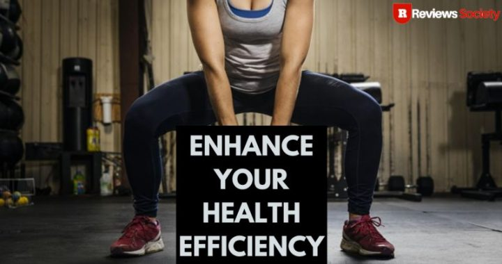 Enhance Your Health Efficiency Review
