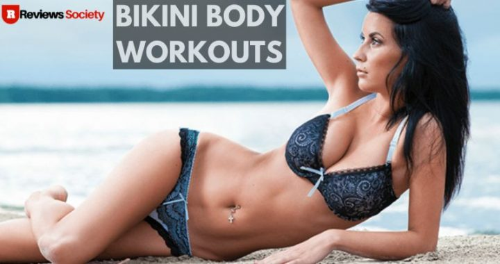 Bikini Body Workouts Review 2021