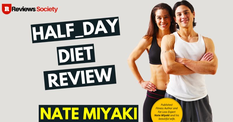 Half Day Diet Review 2021