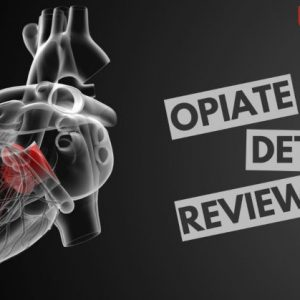 Opiate Detox Review 2021 – Does It Really Work For you?