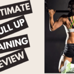 The Ultimate Pull-up Training Review 2021 – Does It Really Work?