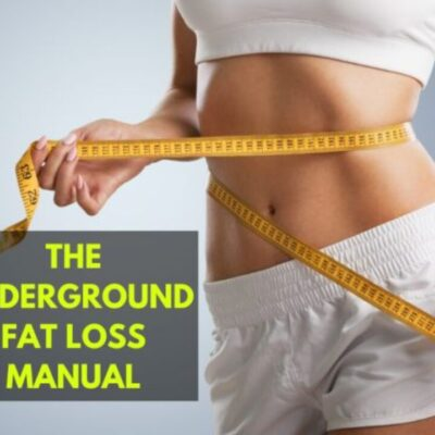 The Underground Fat Loss Manual Review 2021 – Does It Really Work?